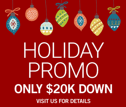 2017 Holiday Promo Only $20,000 down. View our website for details.
