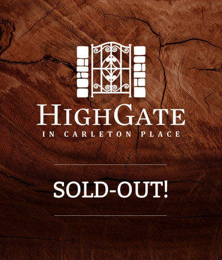 Highgate in Carleton Place  1 lot remaining!  Learn more about this limited opportunity.