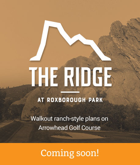 The Ridge at Roxborough Park Walkout ranch-style plans on Arrowhead Golf Course Coming soon!
